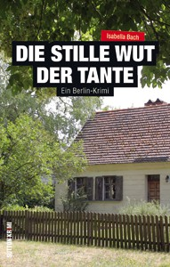 Ein Berlin-Krimi. SUTTON VERLAG TB 208 Seiten ISBN 978-3-95400-682-3 Preis: 12,99 €